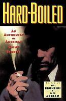 Hardboiled : An Anthology of American Crime Stories Paperback Bill Pronzini