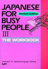 Japanese for Busy People III by Association for Japanese Language Teaching