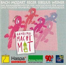 Hamburg makes with: Bach, Mozart, Reger, Sibelius, Weiner - the Chamber Orchestra...