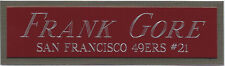 FRANK GORE 49ERS NAMEPLATE FOR AUTOGRAPHED Signed Helmet-Football-JERSEY-PHOTO