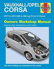 Vauxhall Opel Corsa 1.0 1.2 1.4 Gasolina & 1.3 Diesel 2011-2014 Haynes Manual