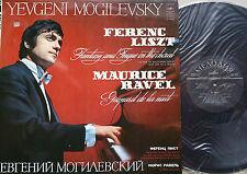 YEVGENI MOGILEVSKY Liszt Fantasy & Fugue Ravel Gaspard LP Melodiya 03453-4 NM