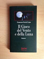 Il Gioco del Vento e della Luna - Francesca Ferreri Luna