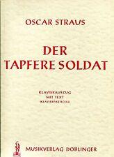 DER TAPFERE SOLDAT - THE CHOCOLATE SOLDIER - OSCAR STRAUS - OPERETTE -  GERMAN