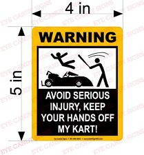 WARNING Avoid Serious Injury Go Cart Kart Funny Racing Printed Decal Sticker