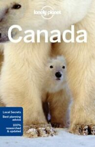 LONELY PLANET CANADA NEUF LONELY PLANET LONELY PLANET GLOBAL LIMITED PAPERBACK