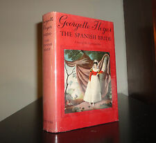 Georgette Heyer; The Spanish Bride; hardcover, dust jacket,