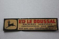 LK Ancien autocollant Ets Le Doussal Machine agricole John Deere CLEGUER 70's