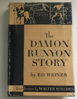 Stated First Edition ~ THE DAMON RUNYON STORY-ED WEINER (1948) HC/DJ