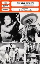 FICHE CINEMA : QUE VIVA MEXICO - Bondarchuk,Aleksandrov,Eisenstein 1931-1979