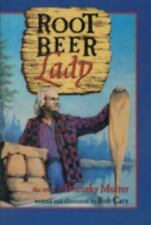 Root Beer Lady: The Story of Dorothy Molter (Paperback or Softback)