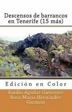 Descensos de Barrancos en Tenerife (15 Más) (Edición en Color) (2014, Paperback)