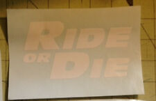 RIDE OR DIE FAST&FURIOUS Vinyl Window Sticker Funny Decal JDM Honda subaru euro