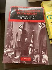 From Cooperation to Complicity: Degussa in the Third Reich by Peter Hayes