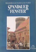 ::SPANDAUERFENSTER ZEITSCHRIFT 3/1991 3. JAHRGANG 1991 ANTIK SAMMLEROBJEKT