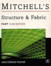Building Construction: Pt. 1: Structure and Fabric by A. M. Mitchell, G.A. Mitch