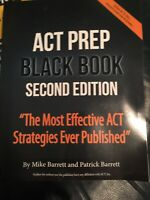 ACT Prep Black Book: The Most Effective ACT Strategies Ever Published BRAND NEW
