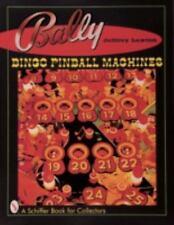 Bally Bingo Pinball Machines (Schiffer Book for Collectors), , Lawton, Jeffrey,