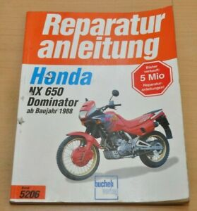 HONDA NX650 Dominator ab 1988 Motor Bremsen Kupplung Reparaturanleitung B5206