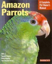 Amazon Parrots (Complete Pet Owner's Manuals) Lantermann, Werner Paperback Book