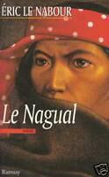 Livre le nagual  Eric Le Nabour  Ramsay book