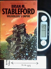 Wildeblood's Empire - PB 1st Ed by Brian M Stableford