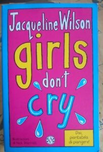 GIRLS DON' T CRY - JACQUELINE WILSON - SALANI