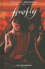 Firefly the Unification War 3, Hardcover by Whedon, Joss (Crt), Brand New, Fr.
