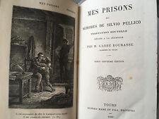 MES PRISONS MEMOIRES SILVIO PELLICO 1880 L'ABBE BOURASSE