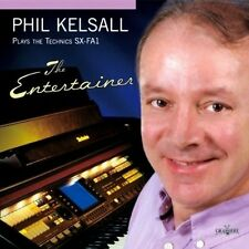 PHIL KELSALL - THE ENTERTAINER -  Plays The Technics SX-FA1 (NEW SEALED CD)