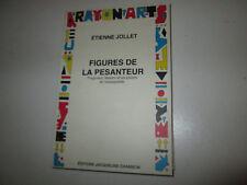 Figures de la pesanteur..  Etienne Jollet