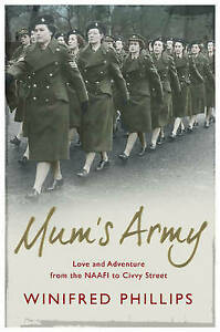 Mum's Army | Winifred Phillips | Paperback | Brand NEW