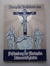 Mariazeller Wallfahrtsbücher II Beschreibung der Mariazeller Sehenswürdigkeiten
