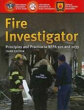 Fire Investigator: Principles And Practice To NFPA 921 And 1033 - GOOD