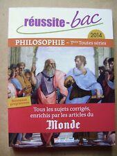 Livre Réussite BAC philosophie Terminale toutes séries 2014 /Y22