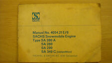 Sachs Snowmobile Engine SA280A/SA280/SA290/SA340C Manual #4054-21 E/6 Rupp