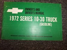1972 Chevy Series 10-30 Pickup Truck Owner User Guide Manual Gasoline