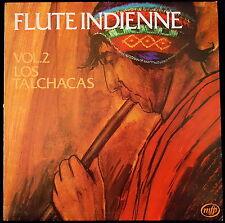 *** 33 TOURS / LP VINYL FLUTE INDIENNE - LOS TALCHACAS - PRESSAGE FRANCE ***