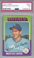 1975 Topps baseball card #472 Bruce Dal Canton, Kansas City Royals PSA 7 NM