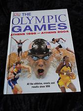 The Olympic Games: Athens 1896-Athens 2004 by Dorling Kindersley Ltd (Hardback,