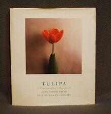 Tulipa : A Photographer's Botanical  by Christopher Baker 1999, 1st/1st HC w/DJ