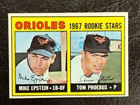 1967 Topps Orioles Rookie Stars Mike Epstein Tom Phoebus Card #204 NM RC