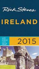 Rick Steves' Ireland 2015 *SPECIAL PRICE - NEW*