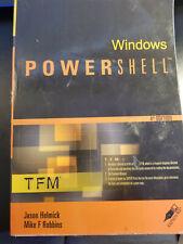 Windows PowerShell : 4th Ed by Mike F. Robbins; Jason Helmick