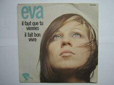 EVA 45 TOURS FRANCE IL FAUT (SERGE LAMA ALICE DONA)