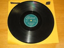 "DOO WOP 78 RPM - THE MIDNIGHTERS - FEDERAL 12251 - ""SWEET MAMA, DO RIGHT"""