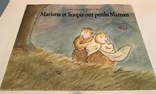 *~Mariette Et Soupir Ont Perdu Maman*~Irene Schwartz*~Frederic Stehr*~