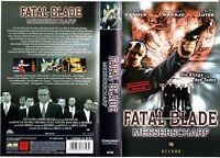 """VHS - FSK 18 - """" Fatal BLADE - Messerscharf """" (1999) - Gary Daniels"""