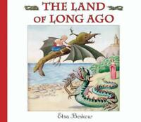 The Land of Long Ago by Elsa Beskow, NEW Book, FREE & FAST Delivery, (Hardcover)