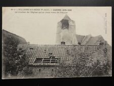 WW1 France VILLERS AU BOIS, GUERRE 1914-1916 Le clocher de l'Eglise qu'un obus